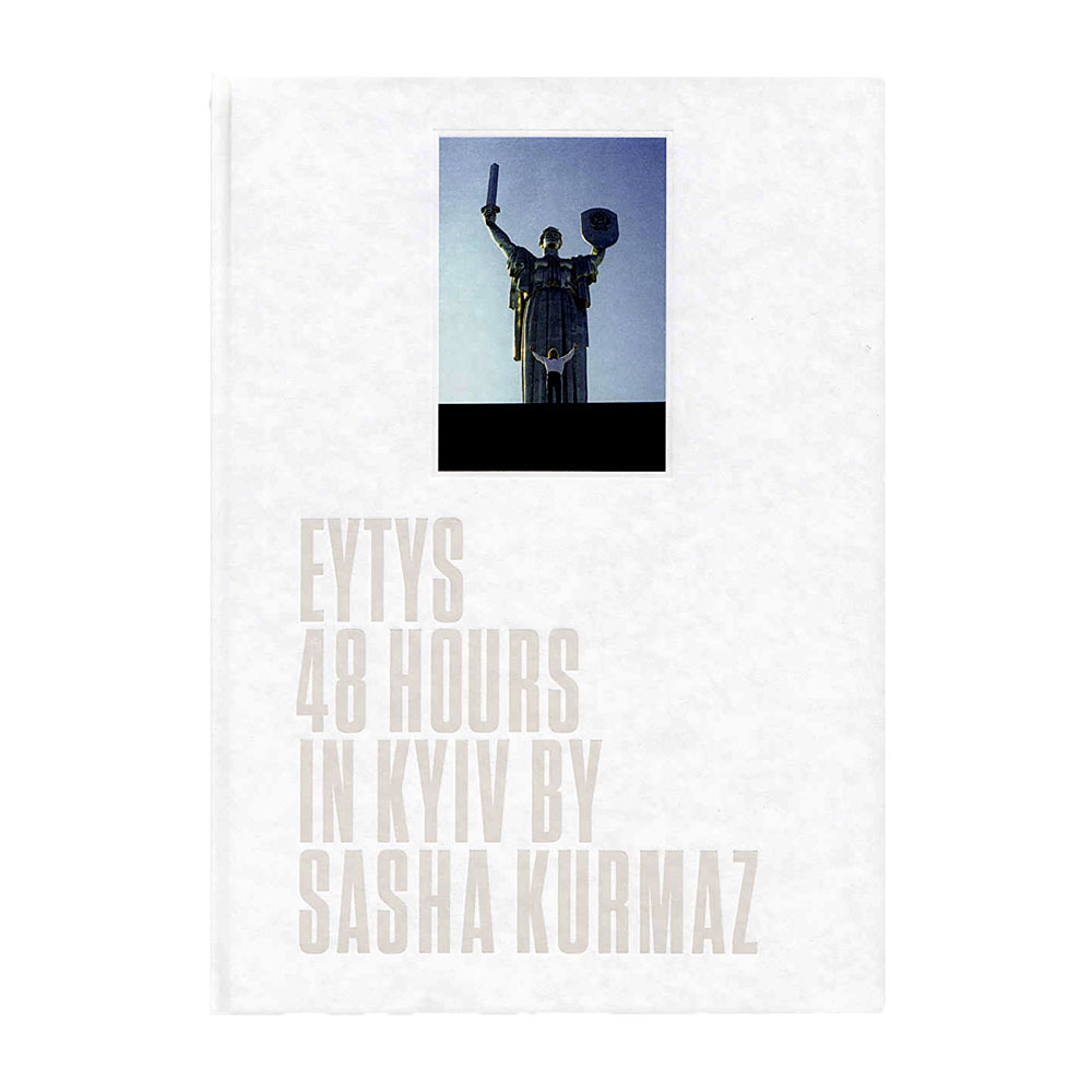 48 HOURS IN KYIV - EYTYS BOOKS
