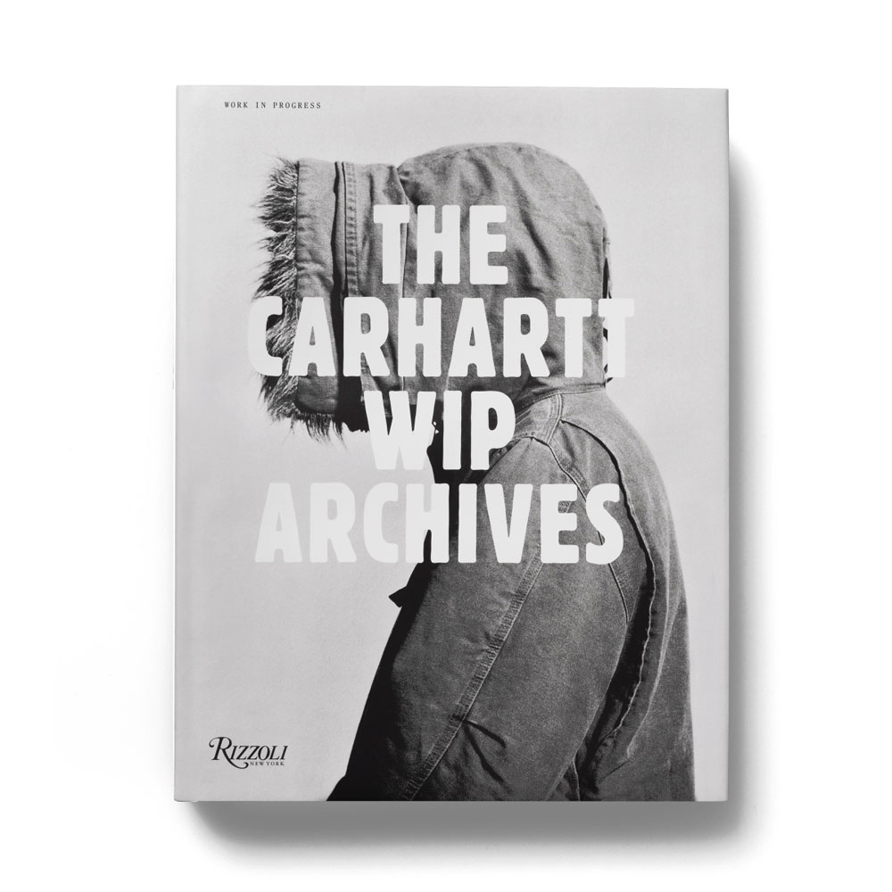 THE CARHARTT WIP ARCHIVES BOOK RIZZOLI BOOKS